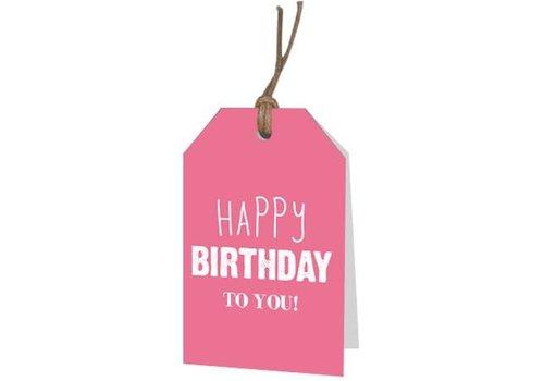 Happy Birthday to you Wenskaartje (voeg je persoonlijke boodschap toe)