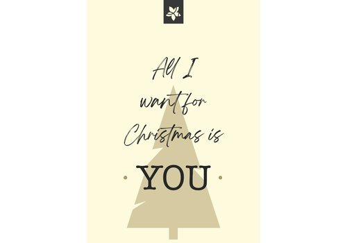 All I want for Christmas is You' wenskaart