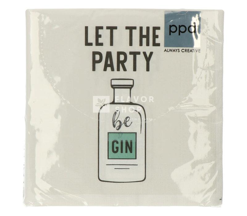 Servietten Let the Party be Gin  33x33  cm