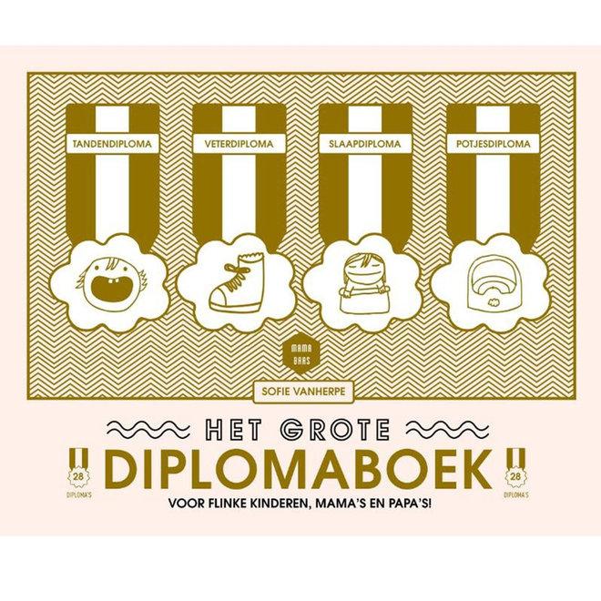 Het grote diplomaboek - Mama Baas