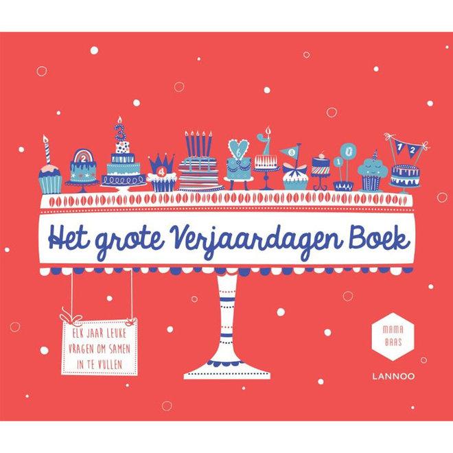 Het grote verjaardagen boek - Mama Baas