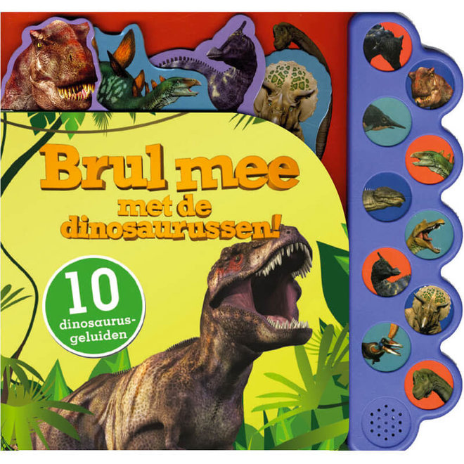 Brul mee met de dinosaurussen! - Geluidenboek