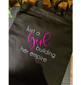 "Tote Bag ""Just a girl building her empire"""