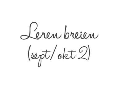 Leren breien - sept/okt 2