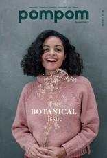 Pompom PomPom Quarterly - - Issue 28  Spring 2019 - The Botanical Issue -