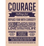 I Love My Type Poster 'Courage'