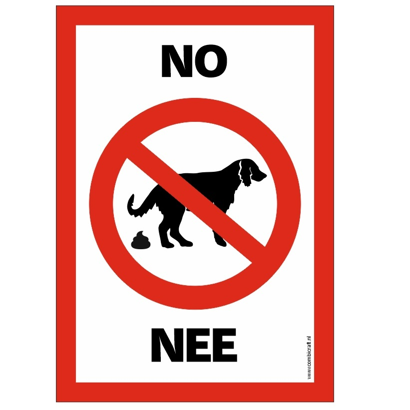CombiCraft Poepverbod voor honden, hier geen honden uitlaten, prijs per stuk vanaf: