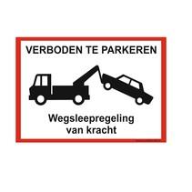 Verboden te parkeren (wegsleepregeling) bord