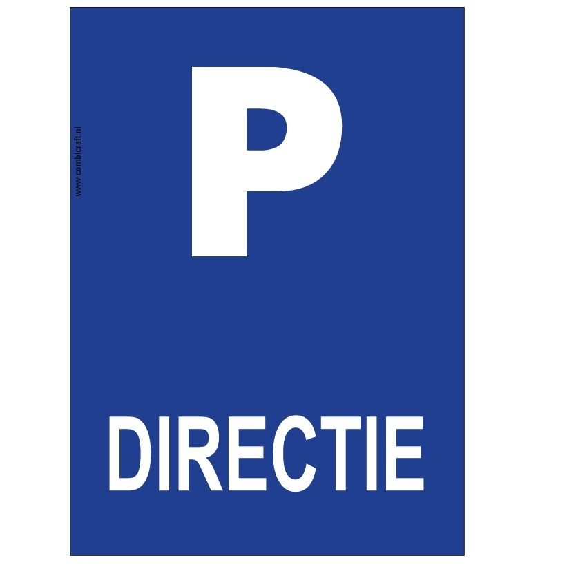 CombiCraft Bordje - Parkeerplaats Directie, v.a.