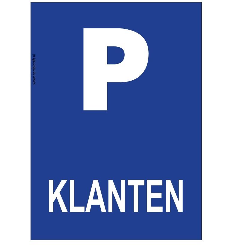 CombiCraft Bordje - Parkeerplaats Klanten, v.a.
