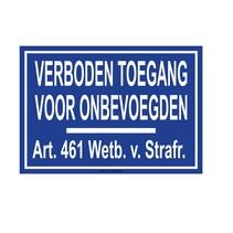 Verboden toegang (art. 461) bord