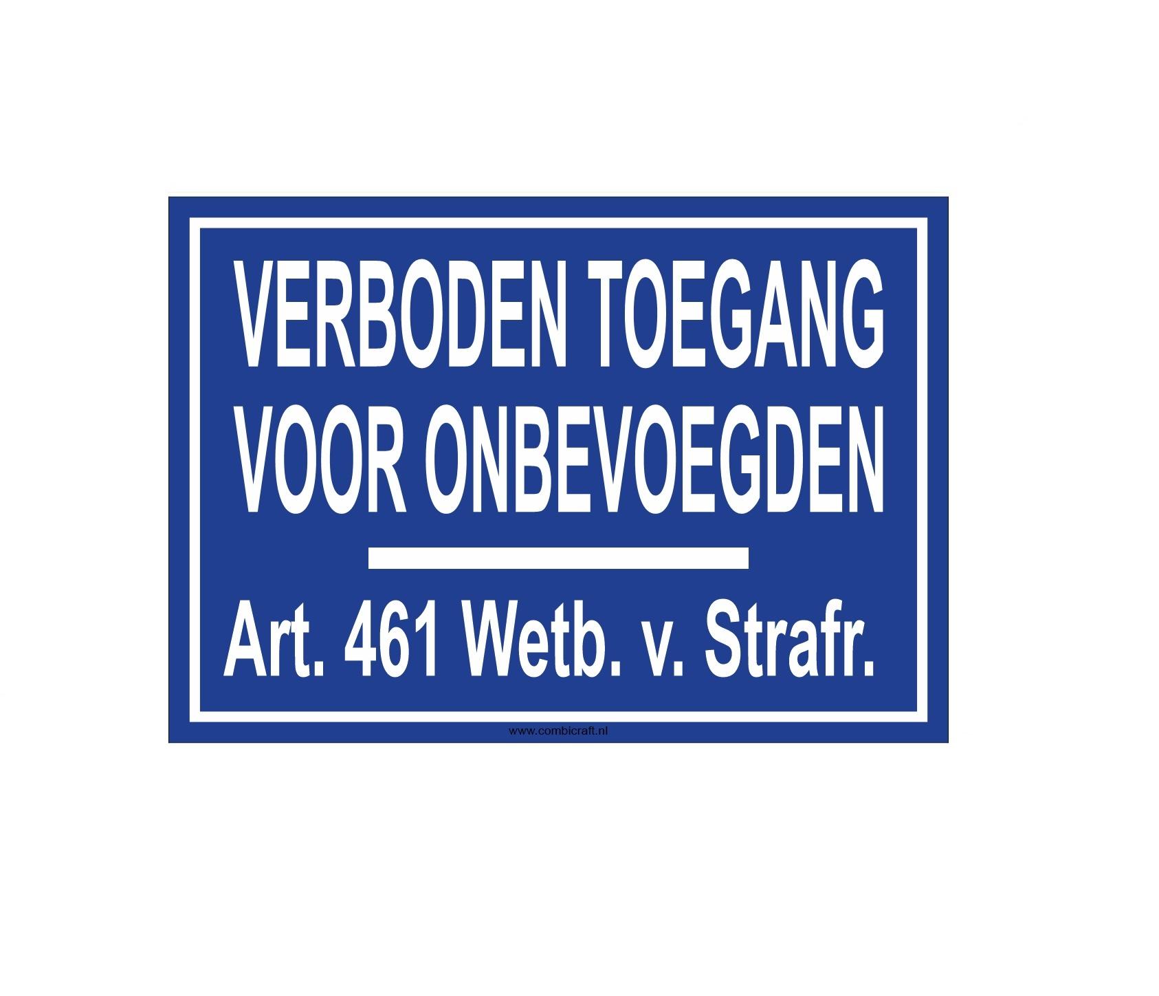 CombiCraft Bordje - VERBODEN TOEGANG - Art. 461 v.a.