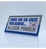CombiCraft Voor uw en onze veiligheid, alleen pinnen L-bordje 200 x 100 mm, prijs per stuk vanaf: