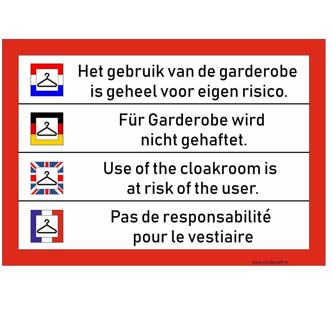 CombiCraft Garderobe is voor eigen risico bordje in 4 talen