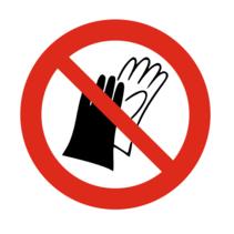 Handschoenen dragen verboden bordje
