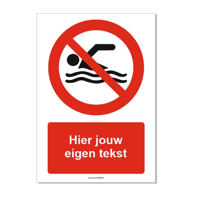 CombiCraft Zwemmen verboden bord ISO 7010 P049 met eigen tekst 21x30 cm