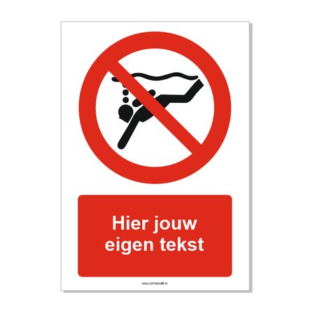 CombiCraft Diepzeeduiken verboden bord ISO 7010 P051 met eigen tekst 21x30 cm