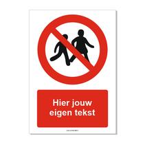 Kinderen niet toegestaan bord