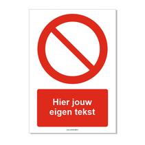 Algemeen verbodsteken bord