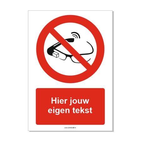 CombiCraft Slimme brillen of smartbrillen verboden bord ISO 7010 P044 met eigen tekst 21x30 cm