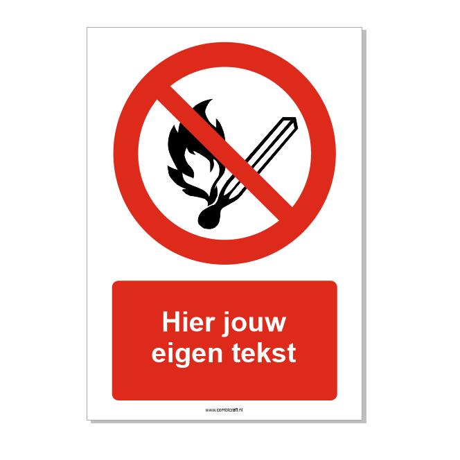 CombiCraft Vuur, open vlam en roken verboden bord ISO 7010 P003 met eigen tekst 21x30 cm