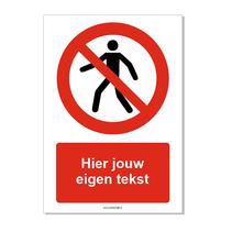 Verboden voor voetgangers bord