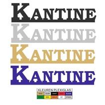 Uitgesneden bordje KANTINE in Plexiglas