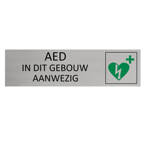 Aluminium Deurbordje AED in dit gebouw aanwezig
