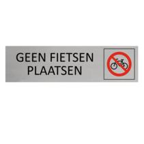Aluminium Bordje geen fietsen plaatsen