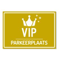 Parkeerplaats VIP Bord