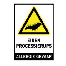 Waarschuwing Eiken Processierups Bord