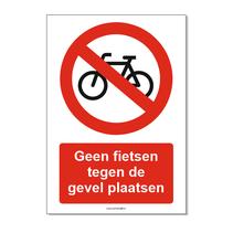 Geen fietsen tegen de gevel plaatsen bord