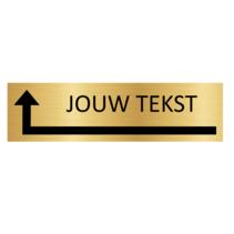Goudkleurig Deurbordje Eigen tekst om de Hoek