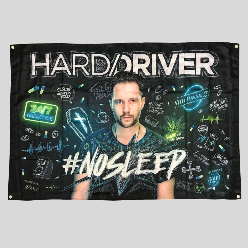 Hard Driver - #NOSLEEP Flag - Dirty Workz Shop