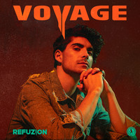 Refuzion - Voyage (Signed Pre-Order)