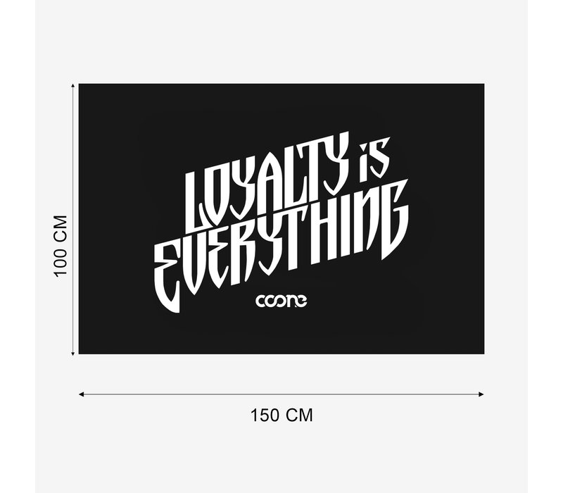 Coone - Loyalty Is Everything Flag