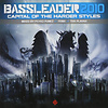 Bassleader - 2010 Capital Of the Harder Styles CD