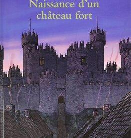 L-Naissance d'un château fort