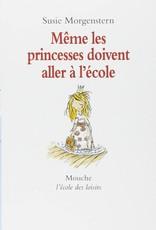 L-Même les princesse doivent aller à l'école