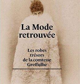 La mode retrouvée, Les robes trésors de la Comtesse Greffulhe