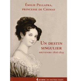 Un destin singulier, Emilie Pellapra