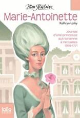 Folio junior L-Marie-Antoinette Mon histoire