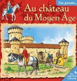 Piccolia L-Une journée au château du Moyen Age