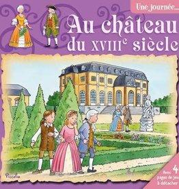Piccolia L-Une journée au château du XVIIIe siècle