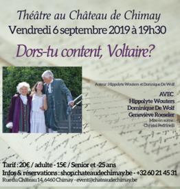 Pièce de Théâtre :  Dors-tu content, Voltaire ?