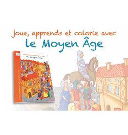 Joue, apprends et colorie avec le Moyen-Age