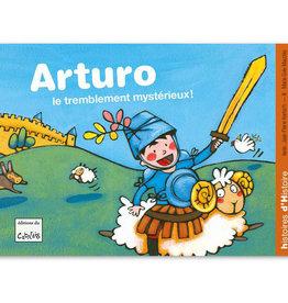 Arturo le tremblement mystérieux