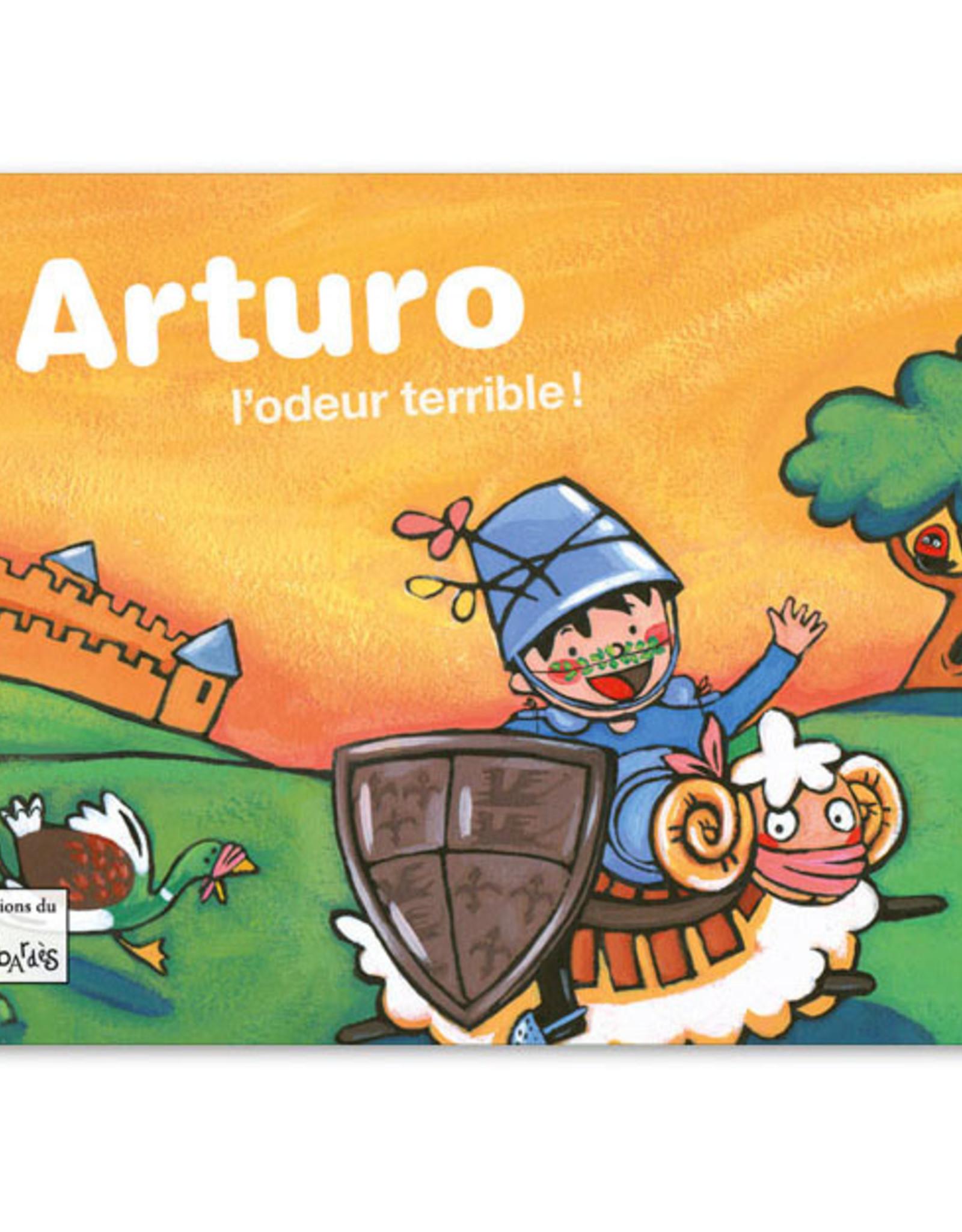 L-Arturo l'odeur terrible