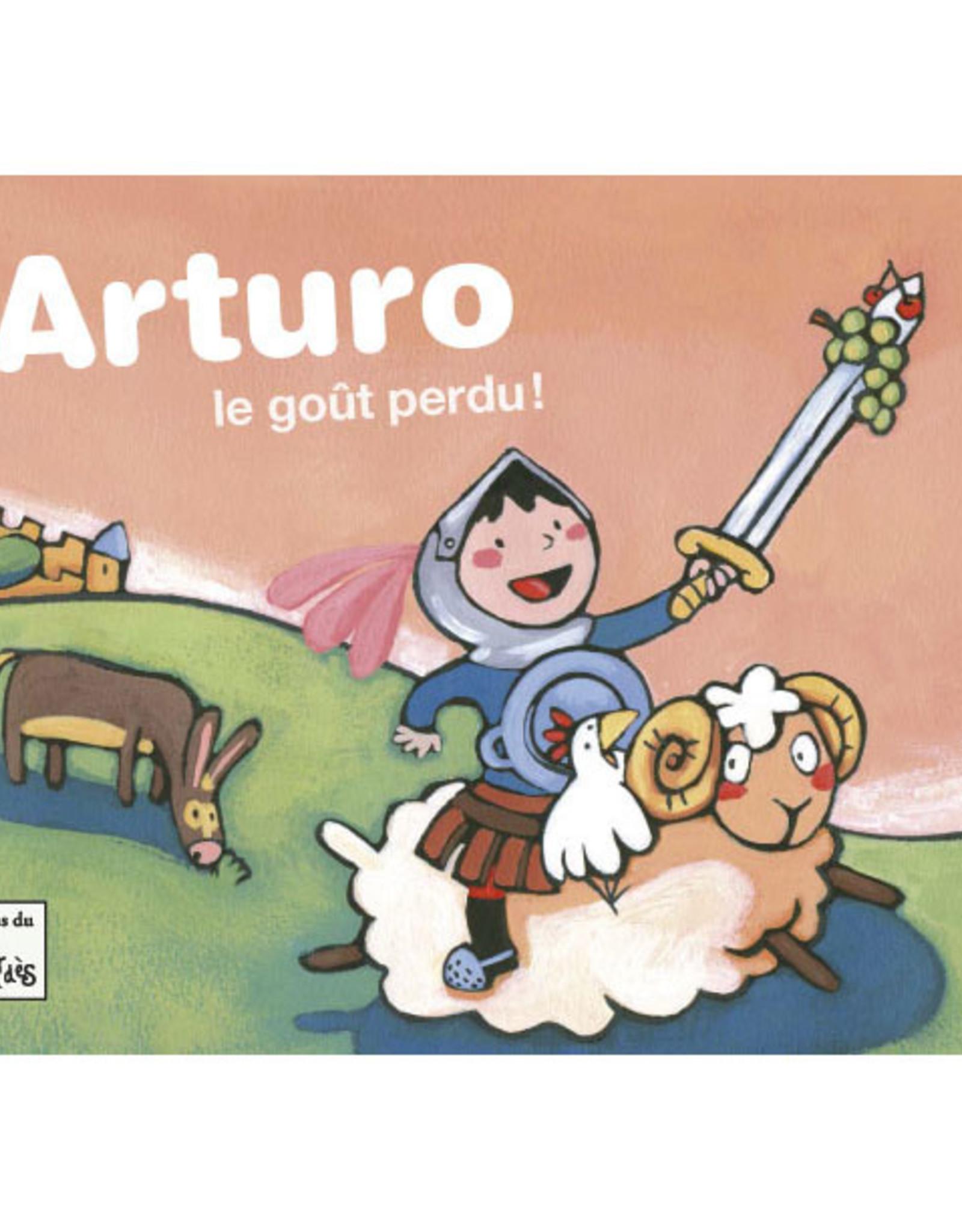 L-Arturo le goût perdu