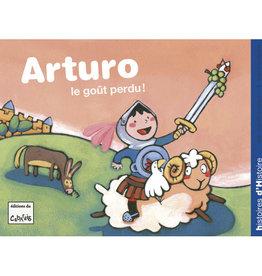 Arturo le goût perdu